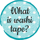 what is washi tape?
